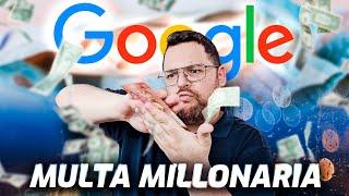 MULTA BRUTAL a Google width=