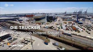 getlinkyoutube.com-Die Trucker (2) - ZDF Reportage 2016 [HD] - Knochenjob hinterm Steuer
