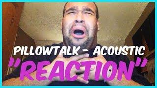 "getlinkyoutube.com-ZAYN MALIK - PILLOWTALK ""ACOUSTIC"" [REACTION]"