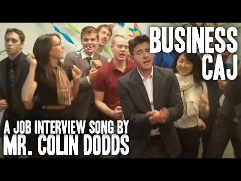 Colin Dodds - Business Caj (Job Interview Rap Song)