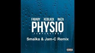 Fababy - Physio (Smaïka & Jam-C Remix) (Ft. Keblack & Naza)
