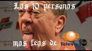 getlinkyoutube.com-las 10 personas mas feas de televisa