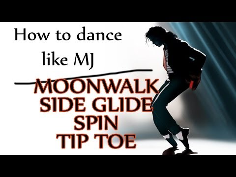 How to Dance Like Michael Jackson - Moonwalk | Side Glide | Spin | Tip Toe - MJ Dance Lesson