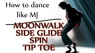 getlinkyoutube.com-How to Dance Like Michael Jackson - Moonwalk | Side Glide | Spin | Tip Toe - MJ Dance Lesson