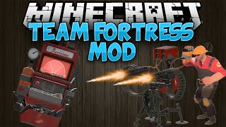 getlinkyoutube.com-Minecraft Mods || TEAM FORTRESS 2 || Mod Showcase [1.7.10]