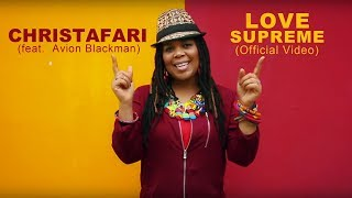 Christafari - Love Supreme (Official Music Video) [Avion Blackman]