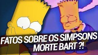 getlinkyoutube.com-Stick - Fatos Sobre Os Simpsons - Morte ? Bart !