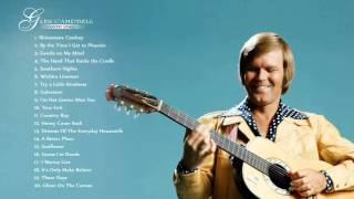 getlinkyoutube.com-GLEN CAMPBELL : Glen Campbell Greatest Hits | The Very Best Of Glen Campbell