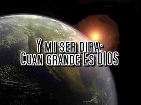 Videos Related To 'cuan Grande Es Dios- En Espiritu Y En Ver