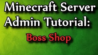getlinkyoutube.com-Minecraft Admin How-To: BossShop