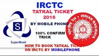 getlinkyoutube.com-How to book TATKAL TICKET fast in IRCTC 2016 by mobile phone-[HINDI]