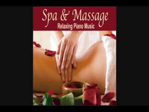 Spa & Massage - Relaxing Piano Music