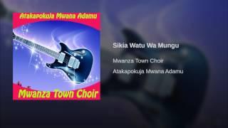 Sikia Watu Wa Mungu
