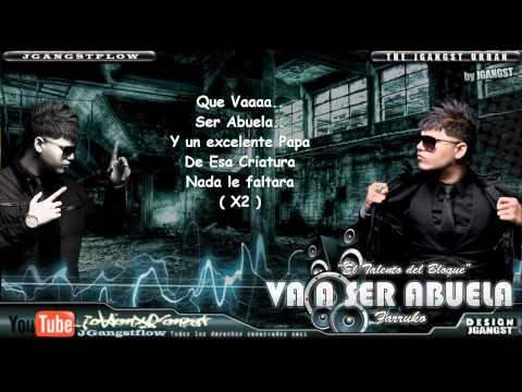 Farruko - Va a Ser Abuela con Letra HD (Original) Official Estreno Nuevo Farruko Bachata 2011
