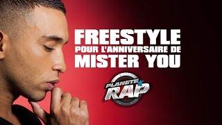 Gros Freestyle de Mister You pour son anniversaire !