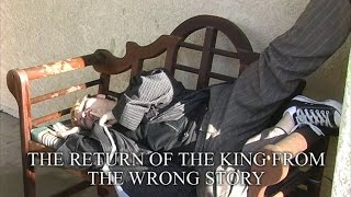 Bored of the Rings: The Return of the King from the Wrong Story