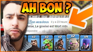 getlinkyoutube.com-IL M' A DIT LE GOWIWI EST MORT ? MDR 😂😭 | CLASH OF CLANS