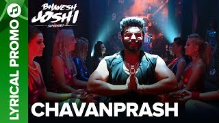 CHAVANPRASH - Lyrical Promo 04 | Arjun Kapoor & Harshvardhan Kapoor | Bhavesh Joshi Superhero width=