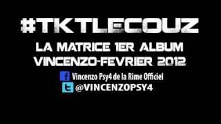 Vincenzo (Psy4 De La Rime) - TKT Le Couz