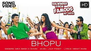 getlinkyoutube.com-Bhopu Official Song Video - Balwinder Singh Famous Ho Gaya | Mika Singh, Shaan, Gabriela Bertante