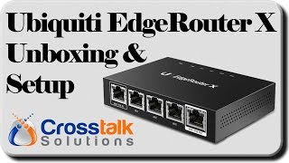 getlinkyoutube.com-Ubiquiti EdgeRouter X Unboxing and Setup