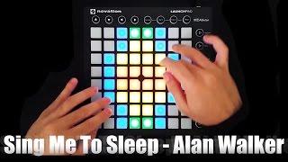 getlinkyoutube.com-Sing Me To Sleep - Alan Walker - Launchpad MK2 Cover + [Project File]