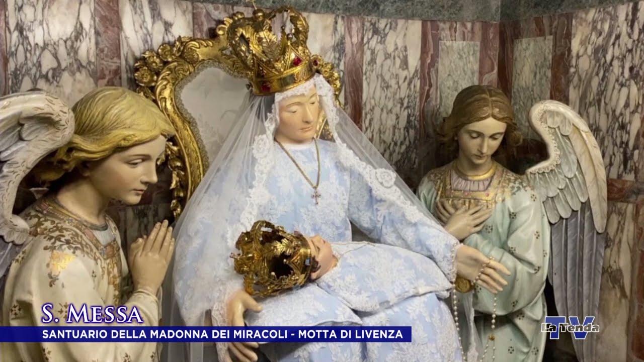 S. Messa dalla Basilica della Madonna dei Miracoli - Motta di Livenza