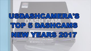 Top 5 Dash Cams New Years 2017