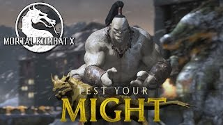 TEST YOUR MIGHT! (Mortal Kombat X) Gameplay With Goro! (60FPS)