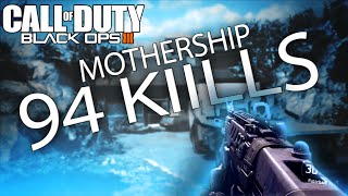 "94 KILLS ON HUNTED! BLACK OPS 3 ""MOTHERSHIP"" GAMEPLAY!"