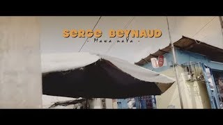 getlinkyoutube.com-SERGE BEYNAUD - MAWA NAYA (CLIP OFFICIEL) - nouvel album Accelerate en précommande