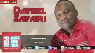 Inua Macho | Daniel Safari | Official Audio