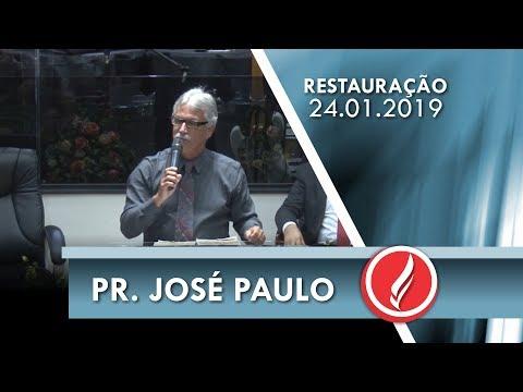Noite da Restauração - Pr. José Paulo - 24 01 2019