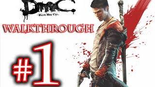 DMC Walkthrough - DmC Devil May Cry Walkthrough Playthrough Part 1 HD - Devil May Cry 5