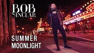 getlinkyoutube.com-BOB SINCLAR - Summer Moonlight [Official Video Lyrics]