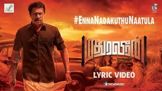 Enna Nadakkudhu Naattula Lyric Video - Madura Veeran   Samuthirakani   TrendMusic
