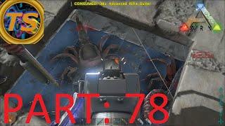 "ARK Survival Evolved - ""Raiding Massive Base!"" Part: 78"
