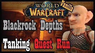 Tanking Vanilla Blackrock Depths (Quest Run) [Vanilla World of Warcraft Kronos I]
