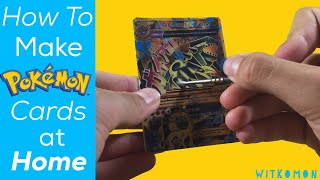 How to make your own Pokemon Cards at home!