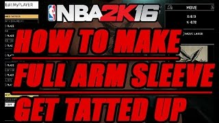 getlinkyoutube.com-NBA 2K16 TATTOOS HOW TO MAKE AN ARM SLEEVE