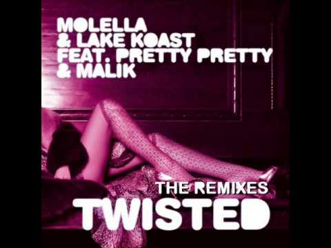 Molella and lake koast feat pretty pretty and malik - Twisted (simon from deep divas radio rmx)
