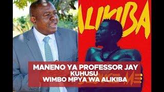 Maneno ya Professor Jay kuhusu wimbo mpya wa Alikiba