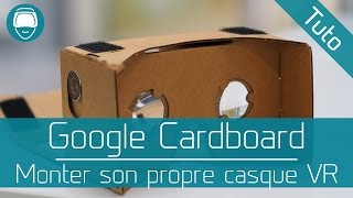Tutoriel : Montage Google Cardboard / How to build Google Cardboard