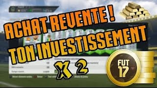 getlinkyoutube.com-ACHAT REVENTE : DOUBLEZ VOS CREDITS AVEC CETTE TECHNIQUE ! FUT17