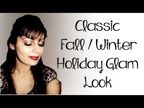 Classic Fall / Winter Holiday Glam Look | Indian Makeup / Beauty Guru