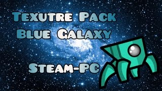 getlinkyoutube.com-Texture Pack Geometry Dash [2.0] - Blue Galaxy | Steam - PC