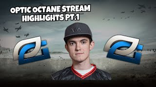 OpTic Octane Stream Moments! Pt.1 (NEW Optic Gaming Scrims!)