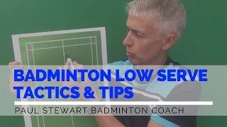 Badminton Low Serve - Tactics And Tips