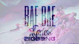BIGBANG - BAE BAE Easy Lyrics