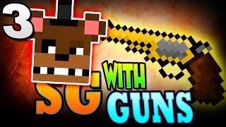 "getlinkyoutube.com-Minecraft SG w Guns 3: ""I'M UNSTOPPABLE!"" - Minecraft Survival Games with Guns"